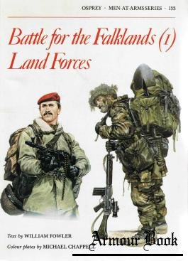 Battle for the Falklands (1) Land forces [Osprey Men-at-Arms 133]