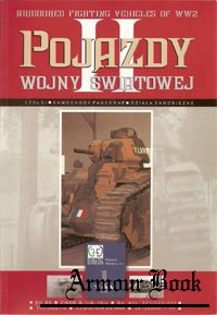 Pojazdy wojny swiatowej II. 1 tom (Armoured fighting vehicles of WW2. Part 1)