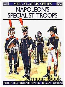 Napoleon's Specialist Troops [Osprey Men-at-Arms 199]