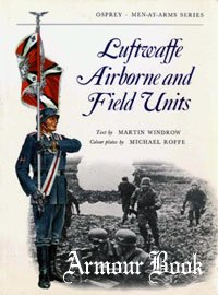 Luftwaffe Airborne and Field Units [Osprey - Men-at-Arms 022]