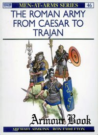 The Roman army from Caesar to Trajan [Osprey - Men-at-Arms 046]