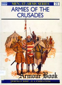 Armies of the Crusades [Osprey - Men-at-Arms 075]