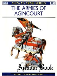The Armies of Agincourt [Osprey - Men-at-Arms 113]
