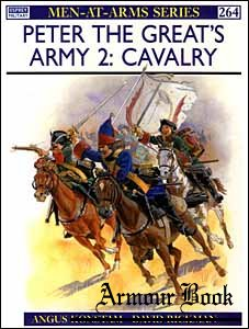 Peter the Great's Army (2) Cavalry [Osprey Men-at-Arms 264]