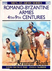 Romano-Byzantine Armies 4th-9th Centuries [Osprey - Men-at-Arms 247]