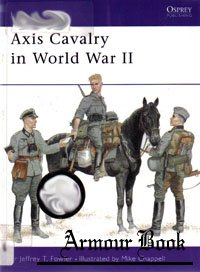Axis Cavalry in World War II [Osprey - Men-at-Arms 361]