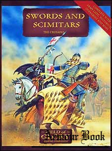 Swords and Scimitars.Field of Glory The Crusades Army List [Osprey Field of Glory 04]