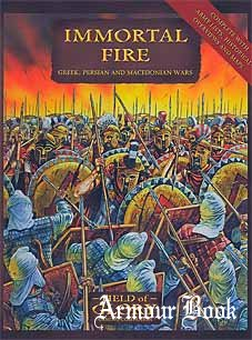 Immortal Fire.Field of Glory Greek, Persian and Macedonian Army List [Osprey Field of Glory 03]