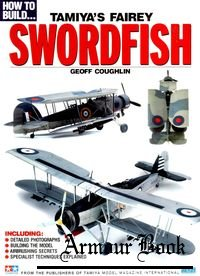 How to Build... Tamiya's Fairey Swordfish [How to Build...]
