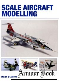 Scale Aircraft Modelling [The Crowood Press]