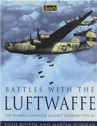 Jane's Battles with the Luftwaffe: The Bomber Campaign Against Germany 1942-1945 [Harper Collins]