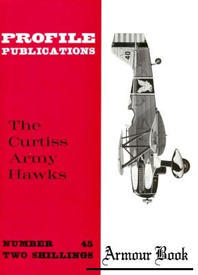 Curtiss Army Hawks [Profile Publications 45]