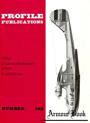 Consolidated PBY Catalina [Profile Publications 183]