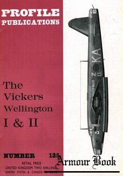 Vickers Wellington I & II [Profile Publicatons 125]