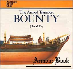 The Armed Transport «Bounty» [Anatomy of the Ship]