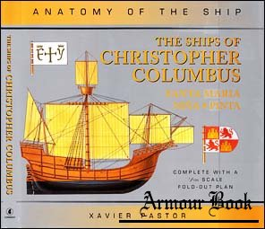 The Ships of Christopher Columbus [Anatomy of the Ship]