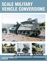 Scale Military Vehicle Conversions [The Crowood Press]