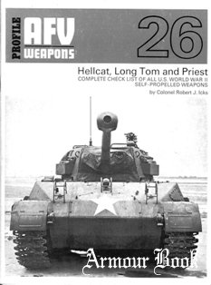 Hellcat, Long Tom and Priest [AFV Weapons Profiles 26]