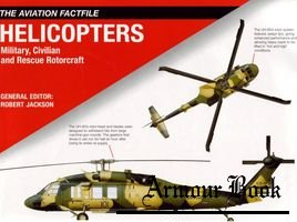 Helicopters [The Aviation Factfile]