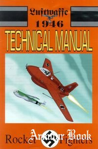 Luftwaffe: 1946 Technical Manual. Band 3. Rocket Fighters. [Antarctic Press]
