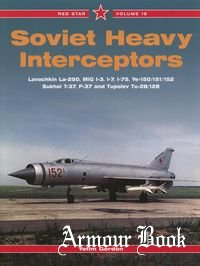 Soviet Heavy Interceptors [Red Star №19]