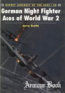 German Night Fighter Aces of World War 2 [Osprey Aircraft of The Aces 020]