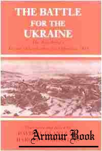 The Battle for the Ukraine: The Red Army's Korsun'-Shevchenkovskii Operation, 1944