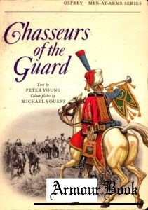 Chasseurs of the Guard [Osprey Men-at-Arms 011]