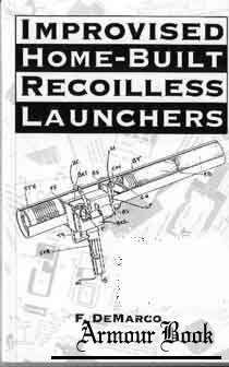 Improvised Home-Built Recoilless Launchers (Exotic Weapons)