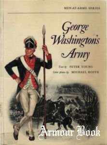 George Washington's Army [Osprey Men-at-Arms 018]