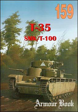 T-35, SMK/ T-100 [Wydawnictwo Militaria 159]