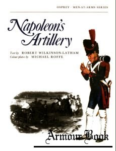 Napoleon's Artillery [Osprey Men-at-Arms 054]