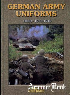 German Army Uniforms: Heer 1933-1945 [Accion Press]