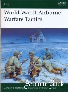 World War II Airborne Warfare Tactics [Osprey Elite 136]