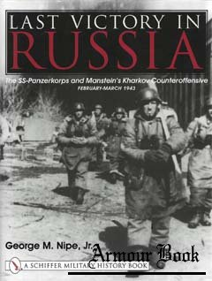 Last Victory in Russia [Schiffer Military History]
