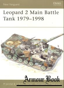 Leopard 2 Main Battle Tank 1979-1998 [Osprey New Vanguard 024]