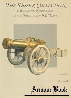 The Visser Collection: Arms of the Netherlands in the Collection of H.L. Visser [Waanders Publishers]