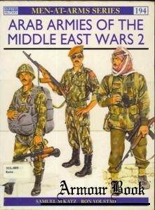 Arab Armies of the Middle East Wars (2) [Osprey Men-at-Arms 194]