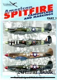 American Spitfire Camouflage and Markings (Part 1) [Classic Warbirds №03]