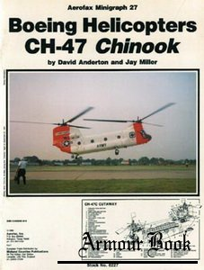 Boeing Helicopters CH-47 Chinook [Aerofax Minigraph 27]