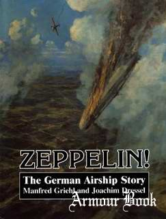 Zeppelin! The German Airship Story [Arms and Armour Press]