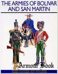 Armies Of Bolivar and San Martin [Osprey Men-at-arms 232]