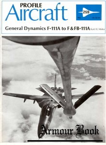 General Dynamics F-111A to F & FB-111A  [Aircraft Profile 259]