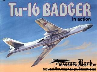 Tu-16 Badger in action [Squadron Signal 1108]