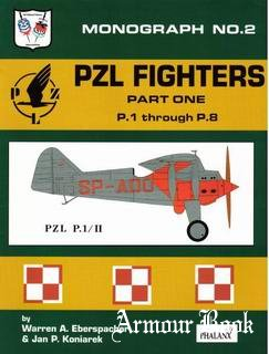 Poland's PZL Gull-Wing Fighters Vol.1: P.1 Through P.8 [Monograph №2]