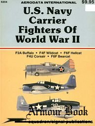 U.S. Navy Carrier Fighters of World War II [Squadron Signal 6204]