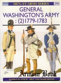 General Washington's Army (2) 1779-1783 [Osprey Men-at-arms 290]