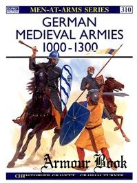 German Medieval Armies 1000-1300 [Osprey Men-at-arms 310]
