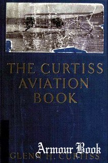 The Curtiss aviation book [Frederick A. Stokes Co.]