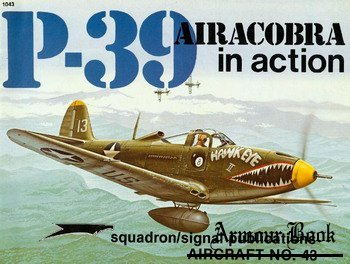 P-39 Airacobra In Action [Squadron Signal 1043]
